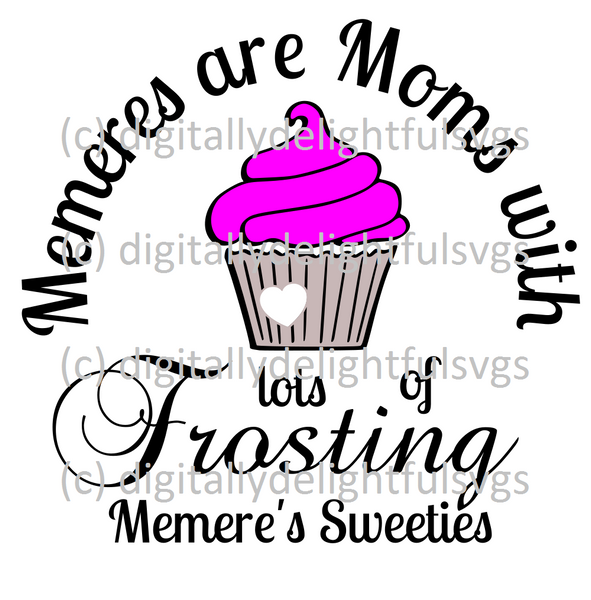 Memeres are moms with lots of frosting svg