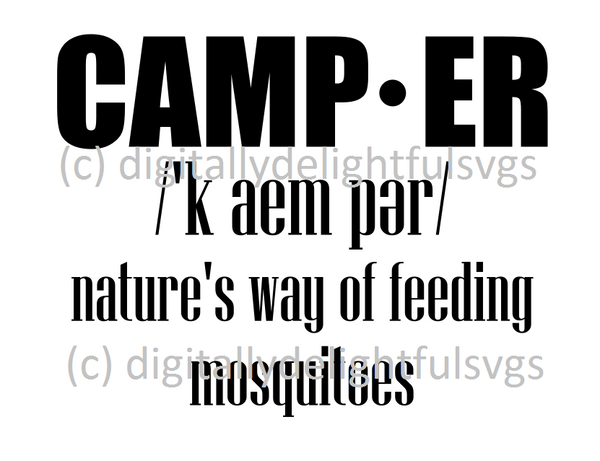 Camper nature's way of feeding the mosquitoes svg