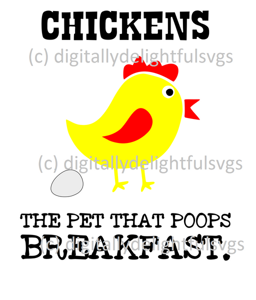 chickens the pet that poops breakfast svg