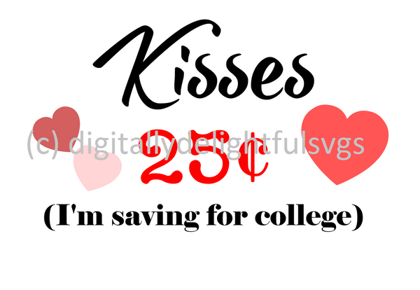 Kisses 25 cents svg