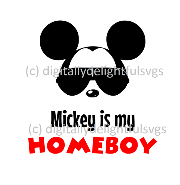 Mickey is my homeboy svg