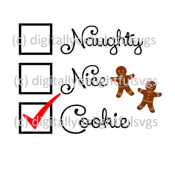 Naughty Nice Cookie svg