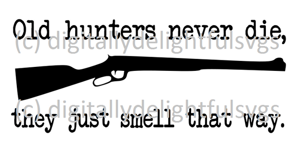 Old Hunters Never Die svg