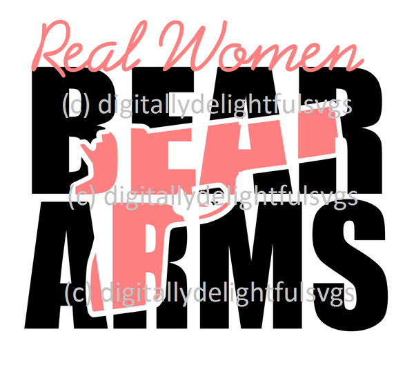 Real Women Bear Arms svg