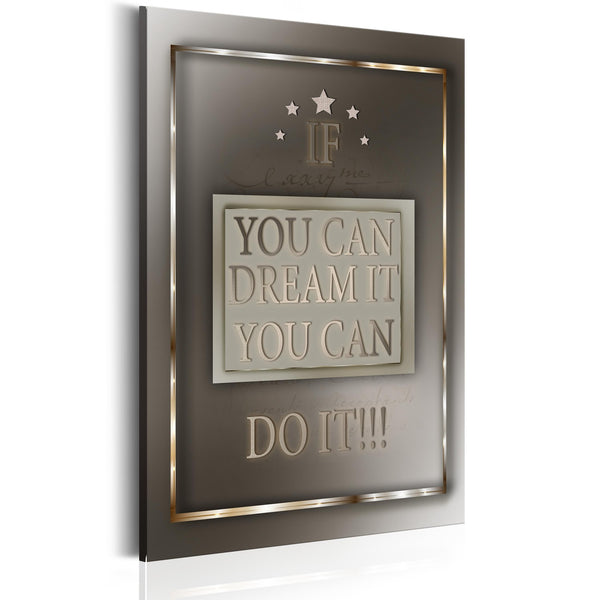 Quadro - Frasi motivazionali - If You Can Dream It