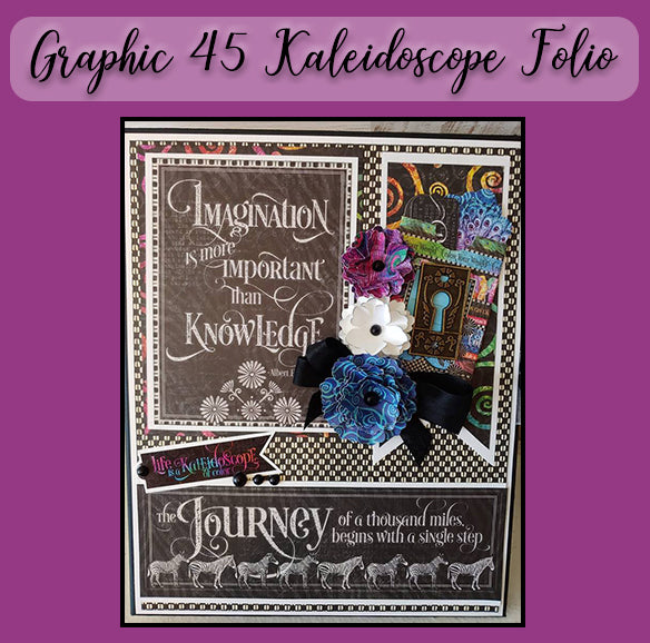 Graphic 45 Kaleidoscope Folio