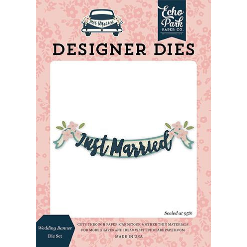 Echo Park Just Married / Wedding Banner Die Set