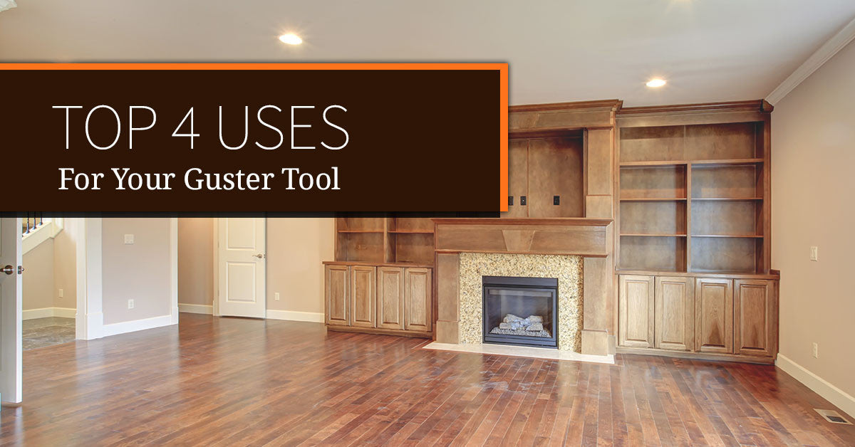 Top 4 Uses For Your Gutster Tool