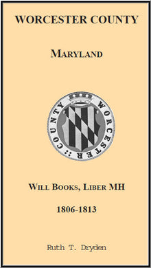 Worcester Will Books, Liber MH. 1806-1813