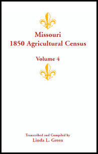 Missouri 1850 Agricultural Census, Volume 4