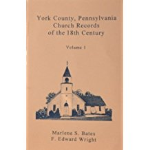 York County, Pennsylvania Church Records of the 18th Century, Volume 1