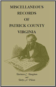 Miscellaneous Records of Patrick County, Virginia
