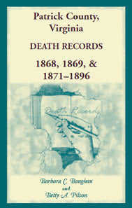 Patrick County, Virginia Death Records 1868, 1869, & 1871-1896