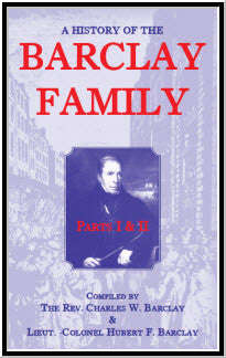 A History Of The Barclay Family, Parts 1 and 2
