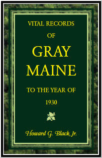 Vital Records of Gray, Maine to the Year of 1930
