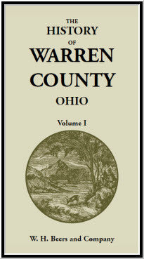 The History of Warren County, Ohio, Containing a History of the County