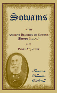Sowams: with Ancient Records of Sowams (Rhode Island) and Parts Adjacent