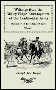 Writings from the Valley Forge Encampment of the Continental Army: December 19, 1777 - June 19, 1778, Volume 1