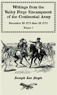 "Writings from the Valley Forge Encampment of the Continental Army: December 19, 1777-June 19, 1778, Volume 5, ""a very Different Spirit in the Army"""