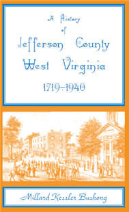 A History of Jefferson County, West Virginia [1719-1940]