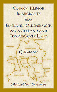 Quincy, Illinois, Immigrants from Emsland, Oldenburger, Munsterland and Osnabrucker Land