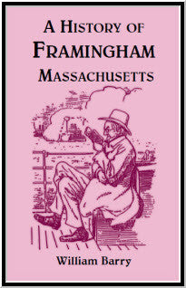 A History of Framingham, Massachusetts