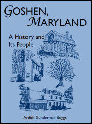 Goshen, Maryland: A History and its People