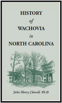 History of Wachovia in North Carolina, 1752-1902