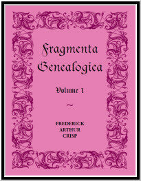 Fragmenta Genealogica, Volume 1