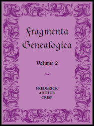 Fragmenta Genealogica: Volume 2
