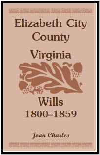 Elizabeth City County, Virginia Wills, 1800-1859