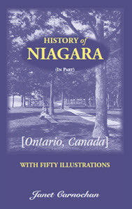 History of Niagara, Ontario, Canada: with Fifty Illustrations