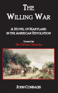 The Willing War: A Novel of Maryland in the American Revolution