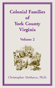 Colonial Families of York County Virginia, Volume 2