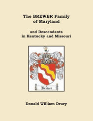 The Brewer Family of Maryland and Descendants in Kentucky and Missouri