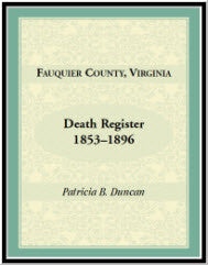 Fauquier County, Virginia Death Register, 1853-1896