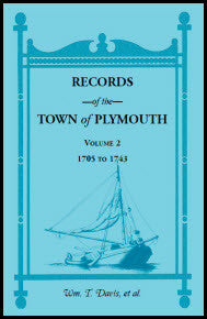 Records of the Town of Plymouth, Volumes 2 1705-1743