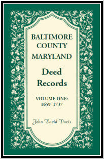 Baltimore County, Maryland, Deed Records , Volume 1: 1659-1737