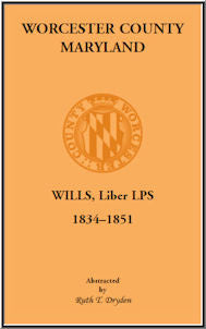 Worcester County, Maryland, Wills, Liber LPS. 1834-1851