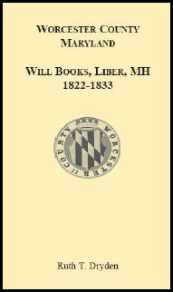 Worcester Will Books, Liber MH. 1822-1833