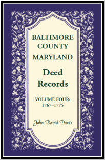 Baltimore County, Maryland, Deed Records, Volume 4: 1767-1775