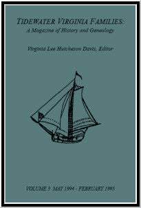 Tidewater Virginia Families: A Magazine of History and Genealogy, Volume 3, May 1994—Feb 1995