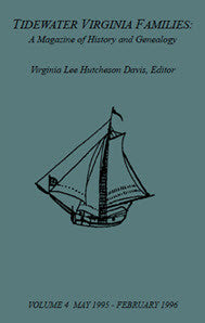 Tidewater Virginia Families: A Magazine of History and Genealogy, Volume 4, May 1995—Feb 1996