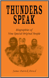 Thunder Speaks: Biographies of Nine Special Original People