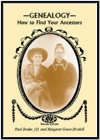 Genealogy: How To Find Your Ancestors, Revised Edition