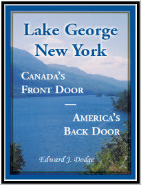 Lake George, New York: Canada's Front Door - America's Back Door