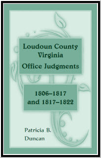 Loudoun County, Virginia Office Judgments: 1806-1817 and 1817-1822