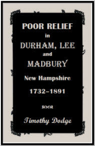 Poor Relief in Durham, Lee, & Madbury, New Hampshire, 1732-1891