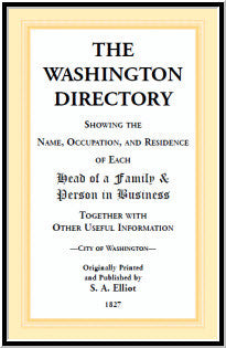 The Directory of Washington, D.C. - 1827