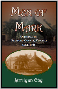 Men of Mark: Officials of Stafford County, Virginia